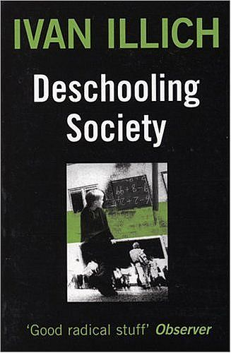Cover Ivan Illich, Deschooling Society, uit 1971.